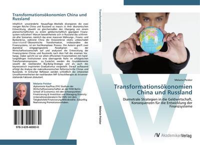 9783639400830 - Melanie Peisker: Transformationsökonomien China und Russland - Buch