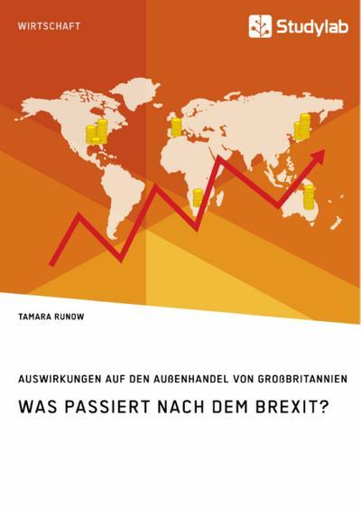 Was passiert nach dem Brexit? Auswirkungen auf den Außenhandel von Großbritannien
