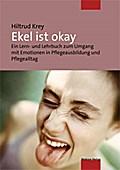 Ekel ist okay; Ein Lern- und Lehrbuch zum Umg ...