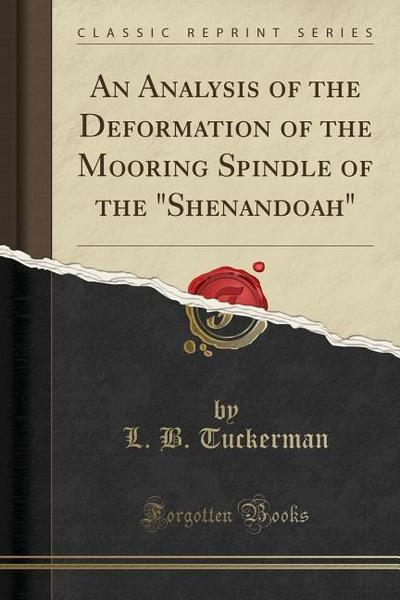 An Analysis of the Deformation of the Mooring Spindle of the