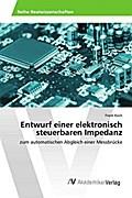 Entwurf einer elektronisch steuerbaren Impedanz