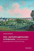 Guts- und Schlossgärtnereien in Ostholstein