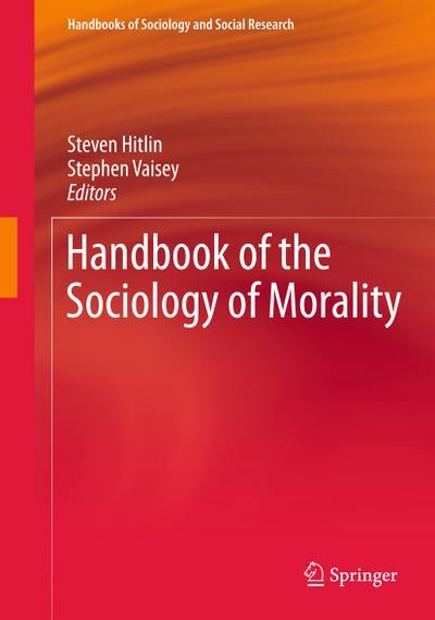 Handbook of the Sociology of Morality