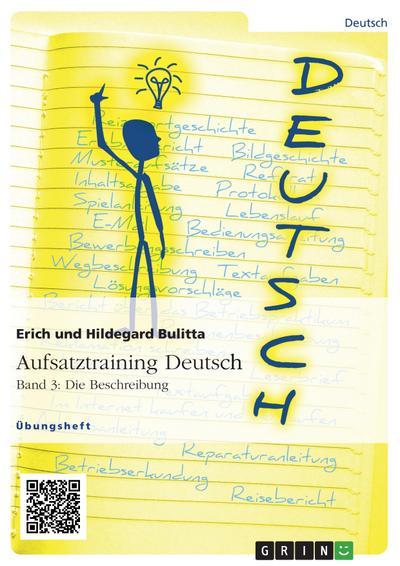 Aufsatztraining Deutsch - Band 3: Die Beschreibung