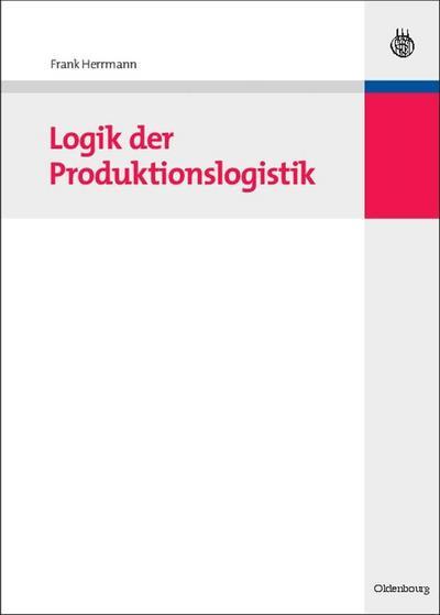 Logik der Produktionslogistik