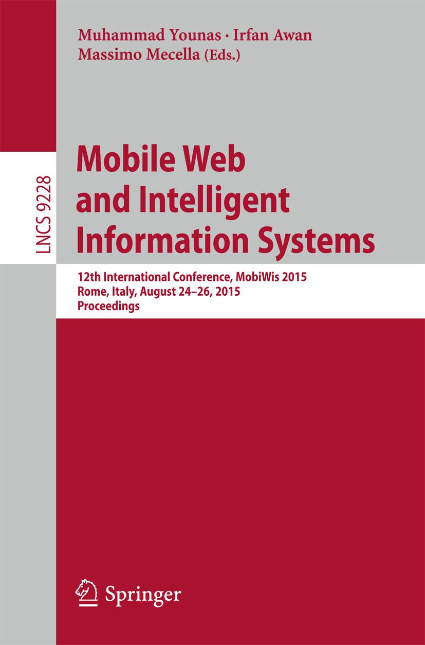Mobile Web and Intelligent Information Systems - Muhammad Yo ... 9783319231433