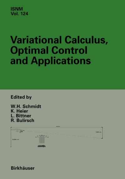 Variational Calculus, Optimal Control and Applications