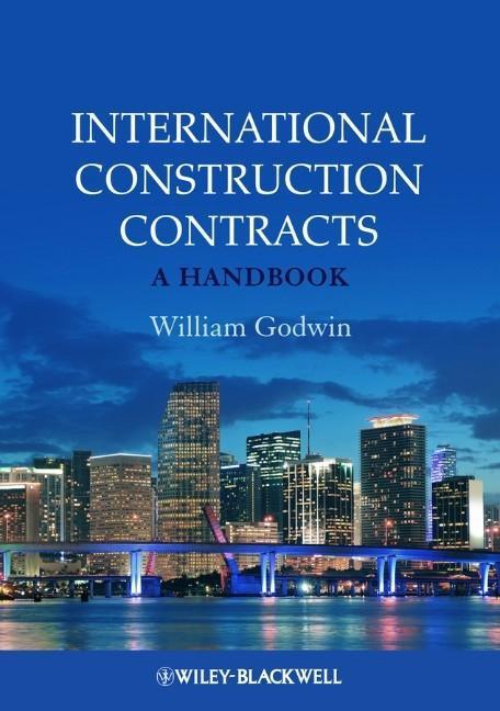 International Construction Contracts, William Godwin