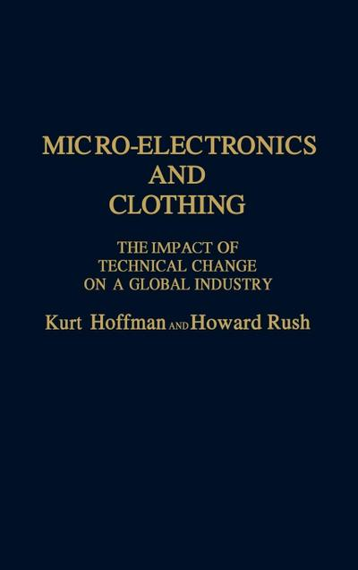 Micro-Electronics and Clothing: The Impact of Technical Change on a Global Industry