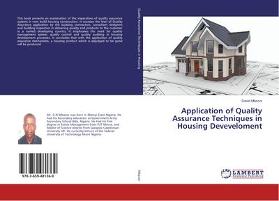 Application of Quality Assurance Techniques in Housing Deveveloment