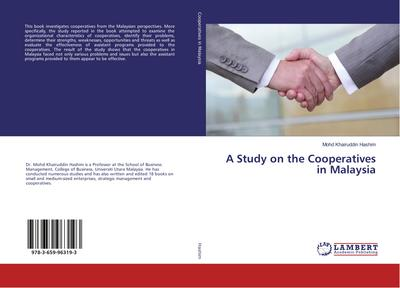 A Study on the Cooperatives in Malaysia