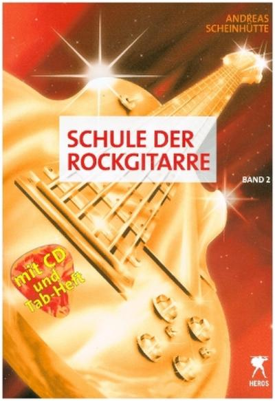Schule der Rockgitarre, m. Audio-CD. Bd.2