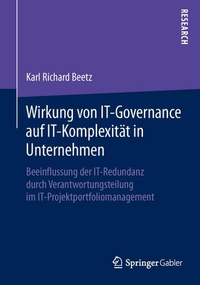 Wirkung von IT-Governance auf IT-Komplexität in Unternehmen