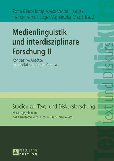Medienlinguistik und interdisziplinäre Forschung II