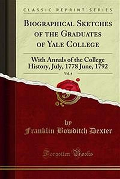Biographical Sketches of the Graduates of Yale College
