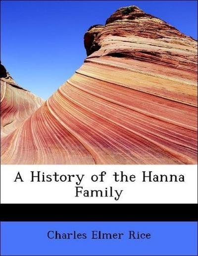 A History of the Hanna Family
