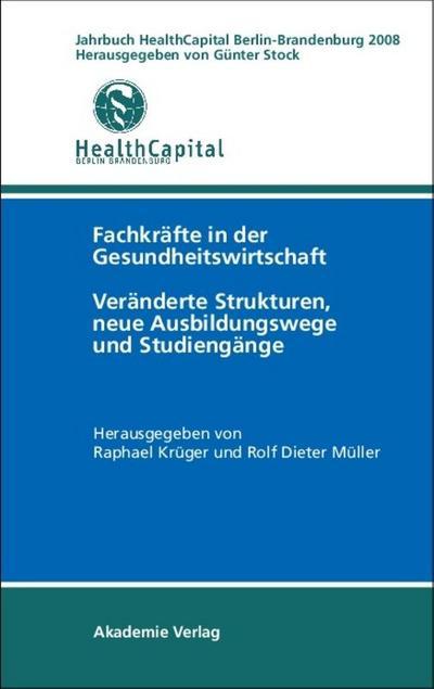 Jahrbuch Health Capital Berlin-Brandenburg 2008