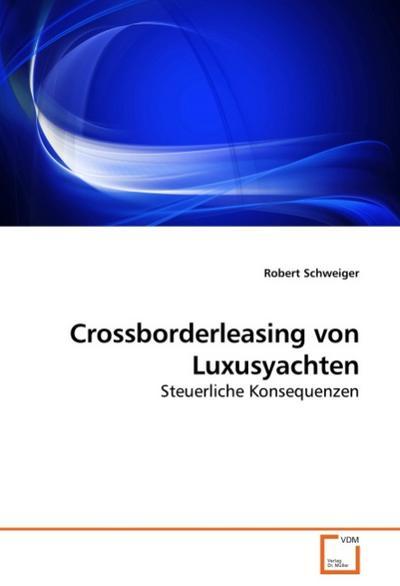 Crossborderleasing von Luxusyachten