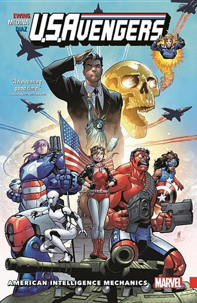 U.S. Avengers, Volume 1: American Intelligence Mechanics