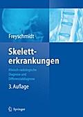 Skeletterkrankungen - Jürgen Freyschmidt