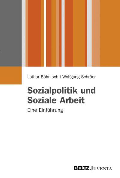 Sozialpolitik und Soziale Arbeit