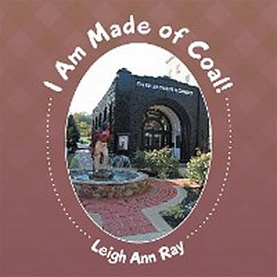 I Am Made of Coal!
