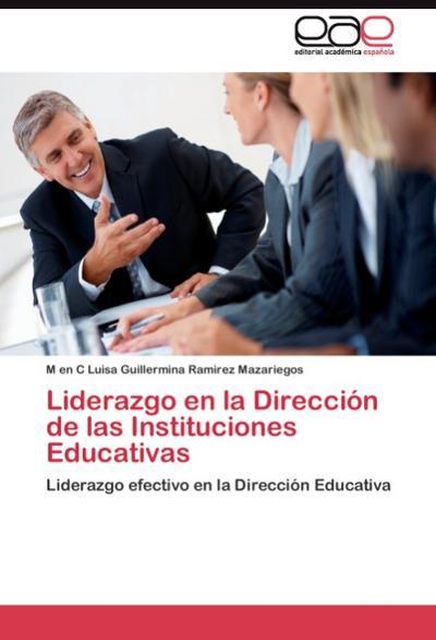 Liderazgo en la Dirección de las Instituciones Educativas