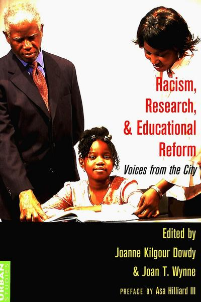 Racism, Research, and Educational Reform