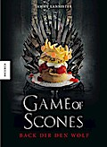 Game of Scones: Das witzige Backbuch zur Kult ...