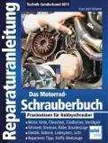 Das Motorrad-Schrauberbuch
