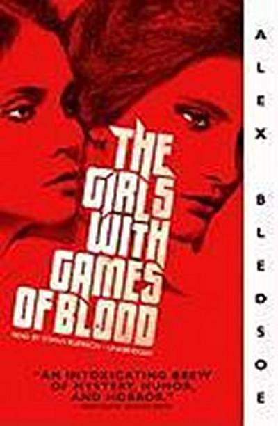 The Girls with Games of Blood [With Earbuds]