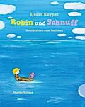 Robin und Schnuff: Geschichten zum Vorlesen