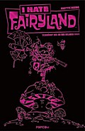 I hate Fairyland 01 - Luxusausgabe (Pinke Edition)