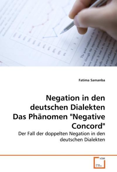 Negation in den deutschen Dialekten Das Phänomen