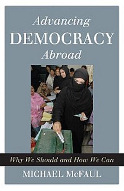 Advancing Democracy Abroad