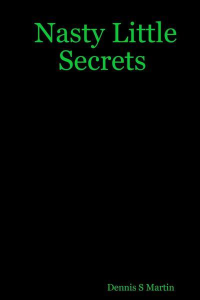 Nasty Little Secrets