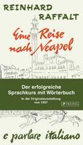 Eine Reise nach Neapel - Der erfolgreiche Sprachkurs mit Wörterbuch