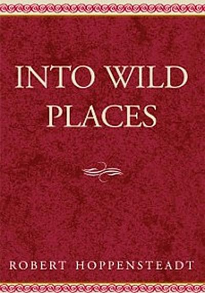 Into Wild Places