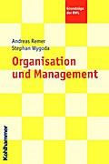 Grundlagen der Organisation (Grundzüge der BWL)