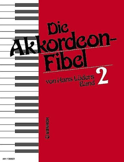 Die Akkordeon-Fibel. Bd.2