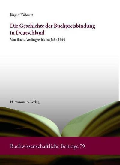Die Geschichte der Buchpreisbindung in Deutschland