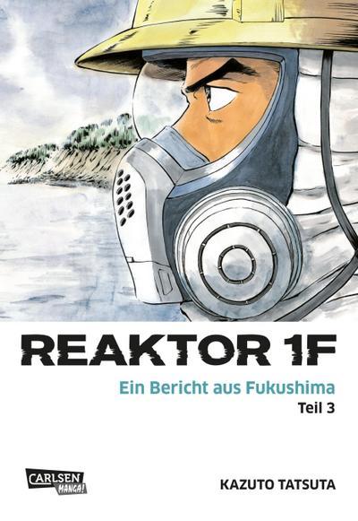 Reaktor 1F - Ein Bericht aus Fukushima, Band 3