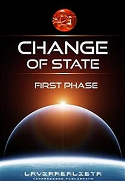 Change of State First Phase