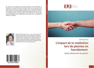 L'impact de la médiation lors de plaintes en harcèlement