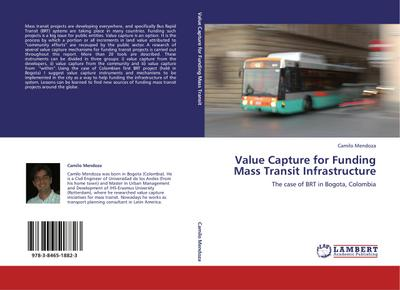 Value Capture for Funding Mass Transit Infrastructure