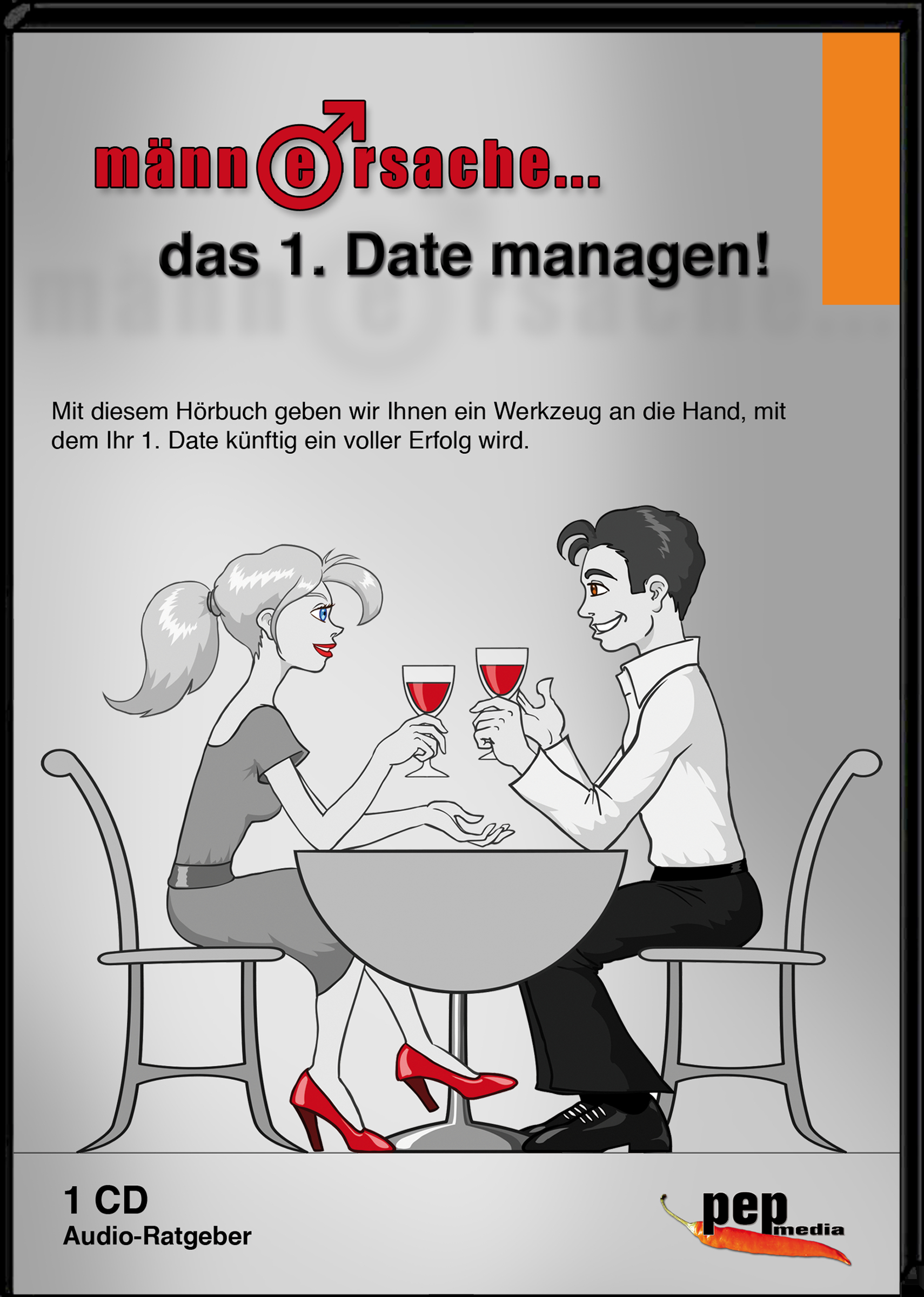 Männersache... Das 1. Date managen! Markus Neumann