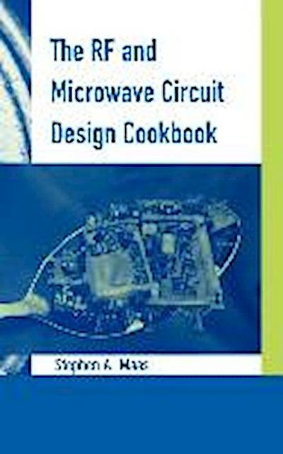 The RF and Microwave Circuit Design Cookbook