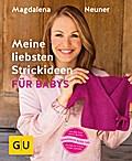 Meine liebsten Strickideen für Babys (GU Krea ...