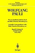 Wissenschaftlicher Briefwechsel Bd. 4/ Teil 3 mit Bohr, Einstein, Heisenberg u. a. / Scientific Correspondence with Bohr, Einstein, Heisenberg a. o