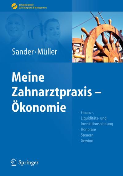 Sander/Müller, Meine Zahnarztpraxis – Ökonomie